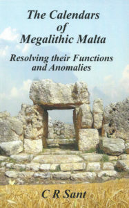 The Calendars of Megalithic Malta C R Sant