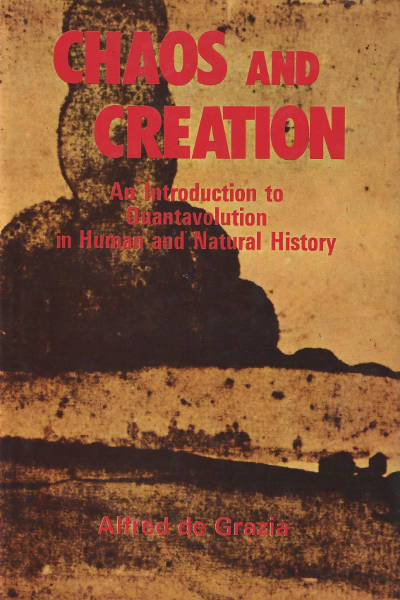 Chaos and Creation book (quantavolution) by Alfred de Grazia EU Electric Universe theory mythology