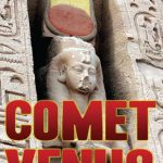 comet venus book garry gilligan mythology ancient Egyptian