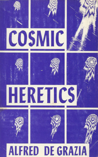 Cosmic Heretics book review Alfred de Grazia