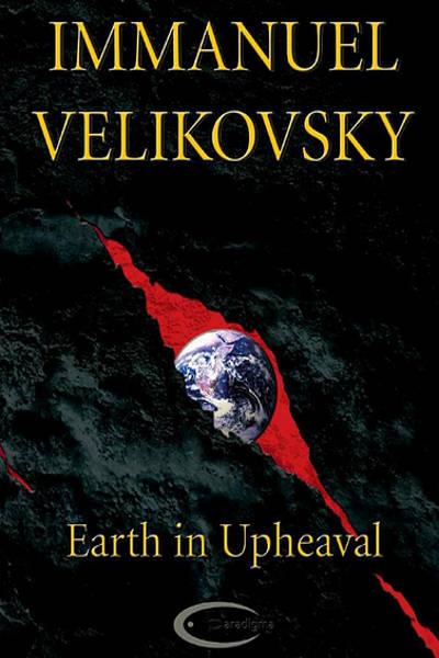 Earth in Upheaval ebook Immanuel Velikovsky Kindle version geology EU Electric Universe theory