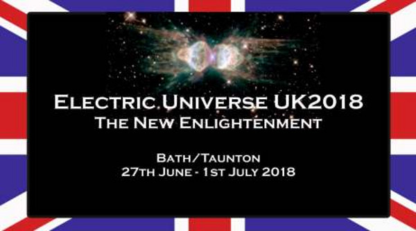 electric universe theory conference uk 2018 england europe bath thunderbolts