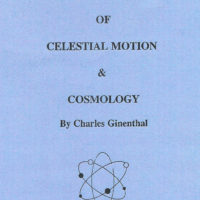 The Electro-Gravitic Theory of Celestial Motion and Cosmology by Charles Ginenthal