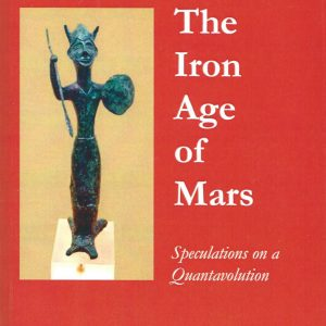 The Iron Age Of Mars free ebook Alfred de Grazia