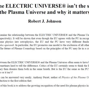 Why the ELECTRIC UNIVERSE® isn't the same as the Plasma Universe and why it matters