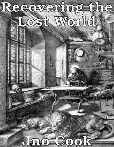 Recovering the Lost World A Saturnian Cosmology Jno Cook book ebook pdf