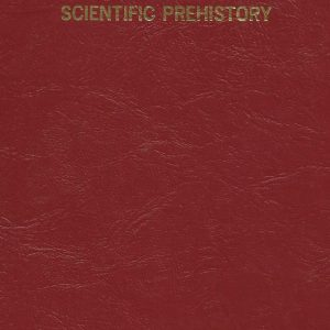 Scientific Prehistory book Melvin A Cook 1993