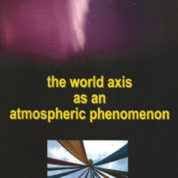 The World Axis as an Atmospheric Phenomenon Marinus Anthony van der Sluijs
