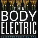 The Body Electric book EU theory books Universe reading