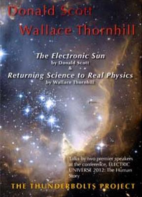 The Electronic Sun Donald E Scott books Electric Universe EU theory videos