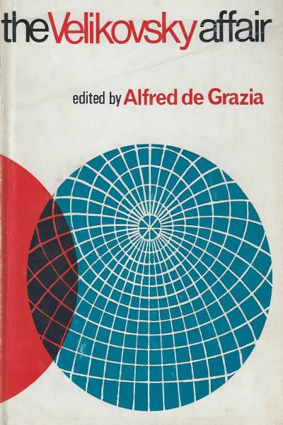 The Velikovsky Affair book by Alfred de Grazia - Worlds In Collision controversy
