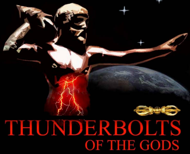 Thunderbolts of the Gods video free streaming youtube watch Electric Univese EU theory