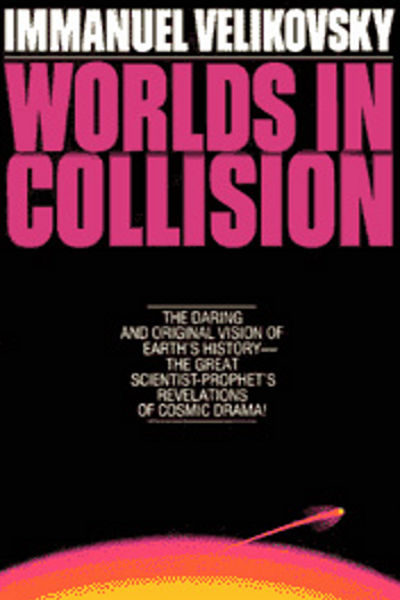 Worlds In Collision book Immanuel Velikovsky Electric Universe theory EU